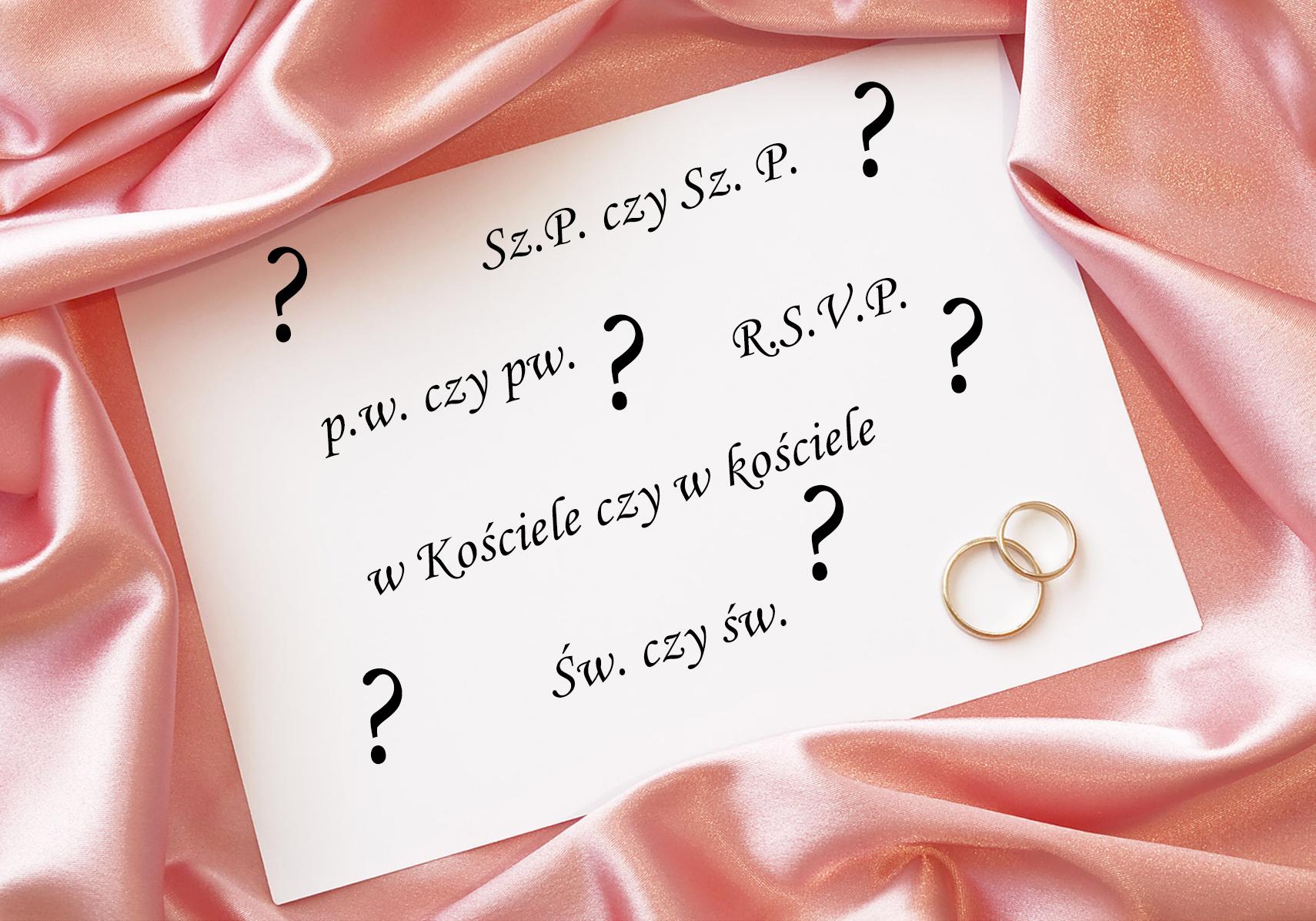 Zasady pisowni w zaproszeniach ślubnych